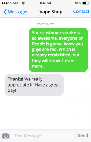 vape shop praise received using message mate led to a positive post on Reddit